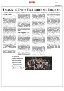 Il fatto quotidiano, Milano, I ragazzi di Dario Fo: a teatro con il maestro, 20 settembre 2014